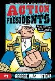 Action Presidents #1 George Washington!