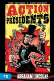 Action Presidents #2 Abraham Lincoln!