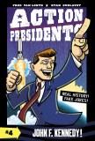 Action Presidents #4 John F. Kennedy!