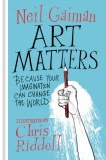 Art Matters HC Because Your Imagination Can Change the World