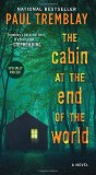 Cabin at the End of the World A Novel MMP