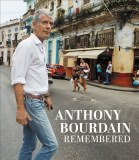 Anthony Bourdain Remembered HC