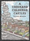 A Thousand Coloured Castles HC
