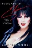 Yours Cruelly Elvira Memoirs of the Dark HC