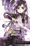 Sword Art Online Novel Vol 05 Phantom Bullet