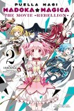 Puella Magi Madoka Magica Movie: Rebellion Vol 02