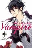He's My Only Vampire Vol 01