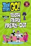 Teen Titans Go! Tooth Fairy Freak-Out