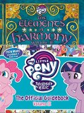 My Little Pony Elements of Harmony HC Official Guidebook Vol 02