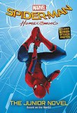 Spider-Man Homecoming Junior Novel SC
