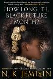 How Long 'Til Black Future Month? SC