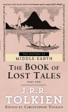 Book of Lost Tales 1 The History of Middle-Earth Vol 1