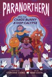Paranorthern and the Chaos Bunny A-Hop-Calypse TP