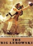 Big Lebowski Making of a Coen Brothers Film