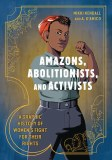 Amazons Abolitionists And Activists SC