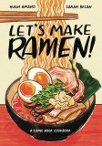 Lets Make Ramen Comic Book Cookbook