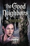 Good Neighbors Softcover Vol. 2