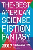 Best American Sci-Fi and Fantasy 2017