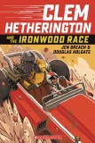 Clem Hetherington And The Ironwood Race TP