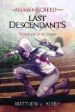 Assassin's Creed: Last Descendents - Tomb of the Khan