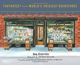 Footnotes from the World's Greatest Bookstores HC