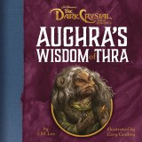 Dark Crystal Aughra's Wisdom Of Thra