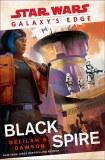 Star Wars Galaxy's Edge Black Spire HC