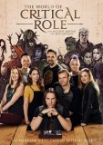 World of Critical Role The History Behind the Epic Fantasy