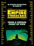 Star Wars From a Certain Point of View: The Empire Strikes Back HC