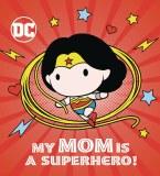 My Mom is a Superhero Board Book