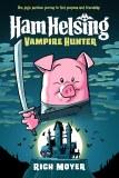 Ham Helsing 1 Vampire Hunter