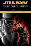 Dark Force Rising Star Wars Legends The Thrawn Trilogy TP