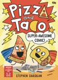 Pizza and Taco TP Vol 03 Super Awesome Comic