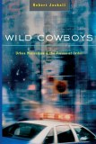 Wild Cowboys SC Urban Marauders & the Forces of Order