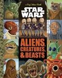 Big Golden Book Star Wars Aliens Creatures and Beasts