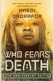 Who Fears Death 10th Anniversary Edition