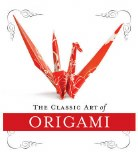 The Classic Art of Origami