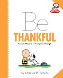 Be Thankful Peanuts Wisdom to Carry You Through