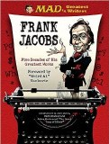 Mad's Greatest Writers Frank Jacobs