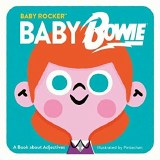 Baby Rocker Baby Bowie Board Book