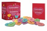 Conversation Heart Magnets From Sweet to Sassy
