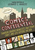 Comics Confidential Thirteen Graphic Novelists Talk Story, Craft, and Life Outside the Box Hardcover
