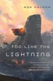 Too Like the Lightning SC