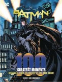 DC Comics Batman 100 Greatest Moments HC