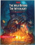 Dungeons and Dragons The Wild Beyond The Witchlight A Feywild Adventure Guide Book