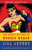 Secret History of Wonder Woman SC