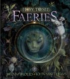 How To See Faeries HC
