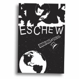 Eschew #3