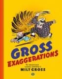 Gross Exaggerations Meshuga Comics Milet Gross HC