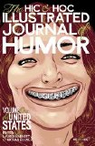 The Hic and Hoc Illustrated Journal of Humor Volume One The United States